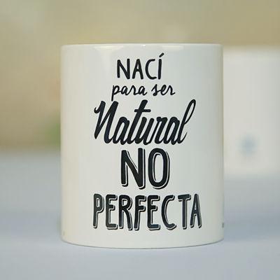 TAZA-NACI-PARA-SER-NATURAL-NO-PERFECTA-UVEPERSONAL